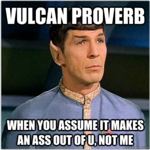 Lances Rants - Spock - Ass out of U